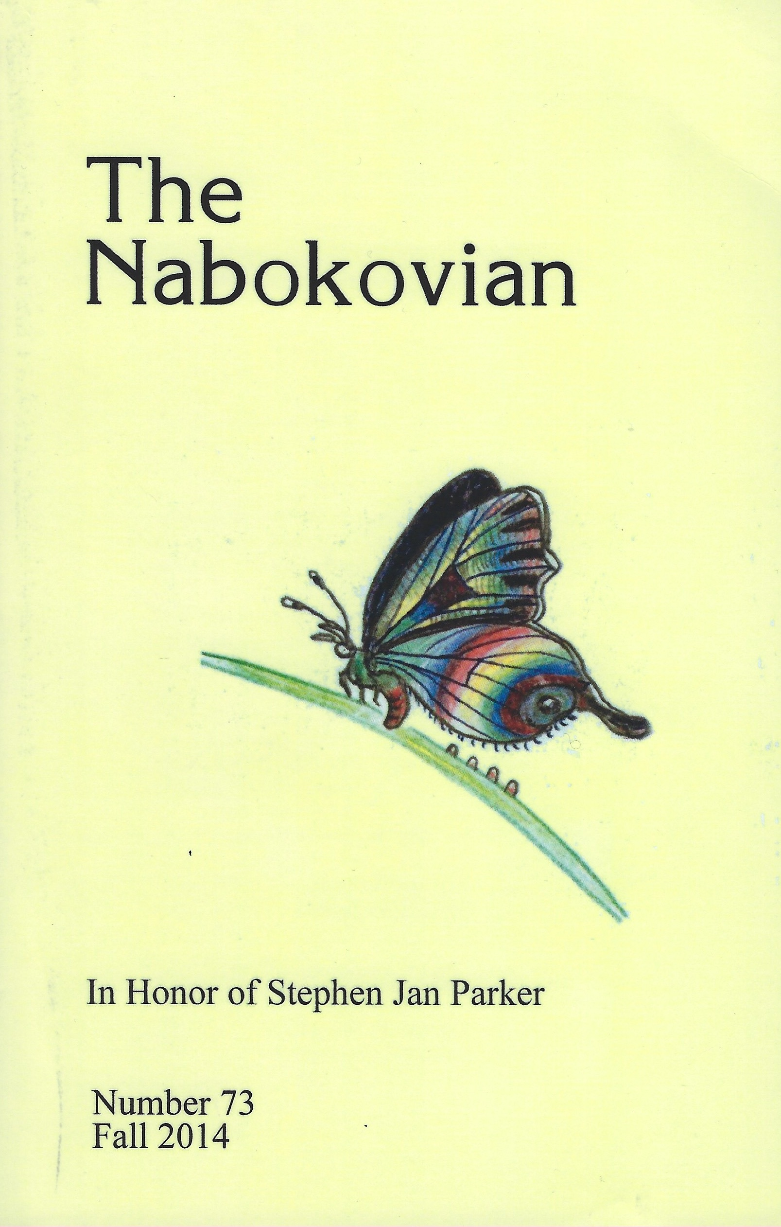 The cover of The Nabokovian Number 73, Fall 2014, with Nabokov's 1969 drawing for Véra of the invented butterfly Paradisia radugaleta, an image that had adorned the cover of the Nabokovian since number 5